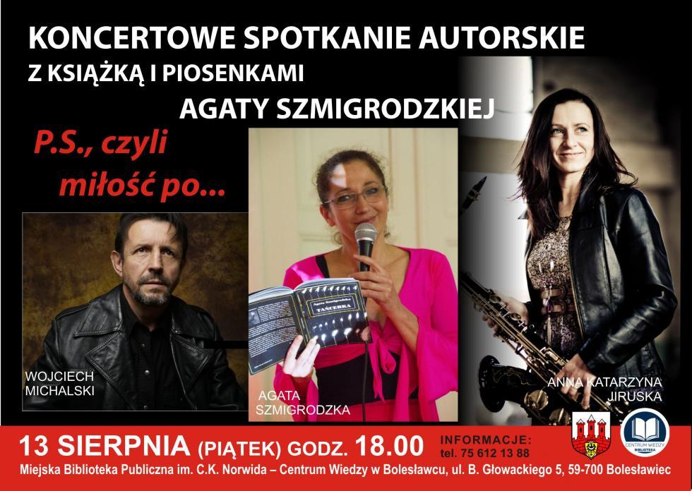 Koncertowe spotkanie autorskie zAgatą Szmigrodzką